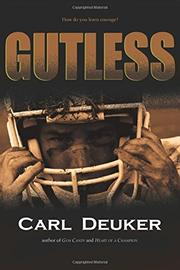 GUTLESS by Carl Deuker