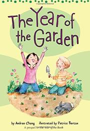 THE YEAR OF THE GARDEN by Andrea Cheng