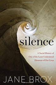 SILENCE by Jane Brox