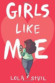 GIRLS LIKE ME by Lola StVil