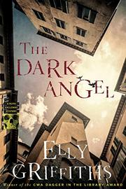 THE DARK ANGEL  by Elly Griffiths