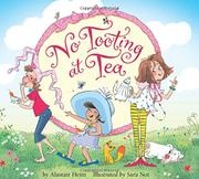 no tooting at tea by alastair heim sara not kirkus reviews