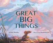 GREAT BIG THINGS by Kate Hoefler