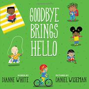 GOODBYE BRINGS HELLO by Dianne White