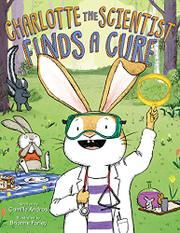 CHARLOTTE THE SCIENTIST FINDS A CURE by Camille Andros