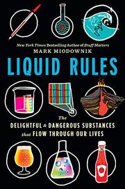 LIQUID RULES by Mark Miodownik