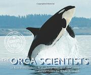 THE ORCA SCIENTISTS by Kim Perez Valice