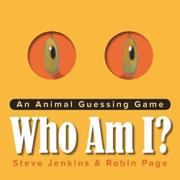 WHO AM I? by Steve Jenkins