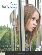 SAME DIFFERENCE by Siobhan Vivian