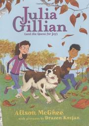 JULIA GILLIAN (AND THE QUEST FOR JOY)  by Alison McGhee