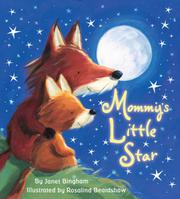 MOMMY'S LITTLE STAR by Janet Bingham