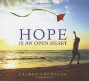 HOPE IS AN OPEN HEART by Lauren Thompson
