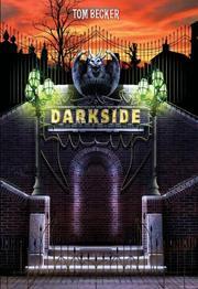 DARKSIDE (BOOK I) by Tom Becker