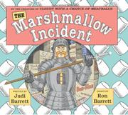 THE MARSHMALLOW INCIDENT by Judi Barrett
