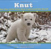 KNUT by Juliana Hatkoff
