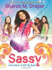 SASSY by Sharon M. Draper