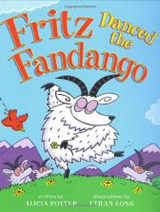 FRITZ DANCED THE FANDANGO by Alicia Potter