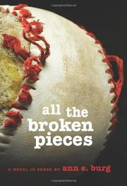 ALL THE BROKEN PIECES by Ann E.  Burg