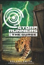 STORM RUNNERS:  THE SURGE by Roland Smith