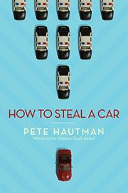 HOW TO STEAL A CAR by Pete Hautman