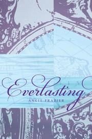 EVERLASTING by Angie Frazier