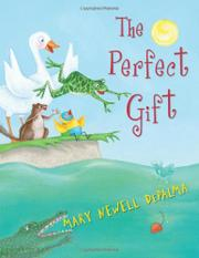 THE PERFECT GIFT by Mary Newell DePalma