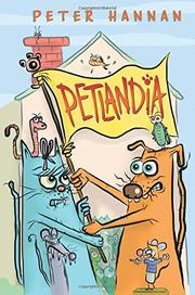 PETLANDIA by Peter Hannan