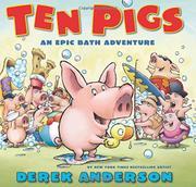 TEN PIGS by Derek Anderson
