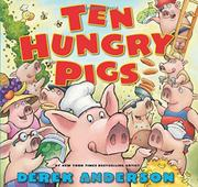 TEN HUNGRY PIGS by Derek Anderson