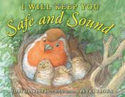 I WILL KEEP YOU SAFE AND SOUND by Lori Haskins Houran