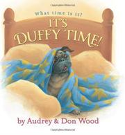 IT'S DUFFY TIME! by Audrey Wood