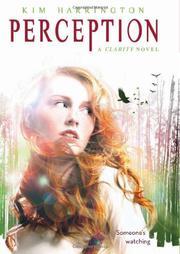 PERCEPTION by Kim Harrington