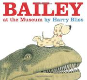 BAILEY AT THE MUSEUM by Harry Bliss