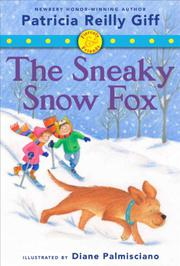 THE SNEAKY SNOW FOX by Patricia Reilly Giff