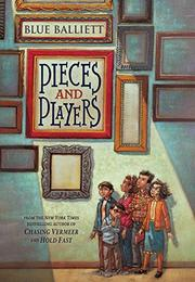 PIECES AND PLAYERS by Blue Balliett