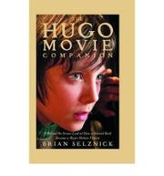 THE HUGO MOVIE COMPANION by Brian Selznick