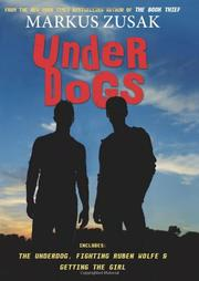 UNDERDOGS by Markus Zusak