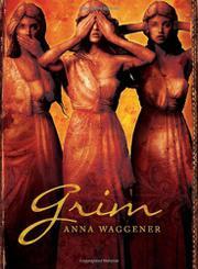 GRIM by Anna Waggener