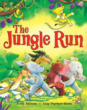 THE JUNGLE RUN by Tony Mitton