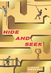 HIDE AND SEEK by Kate Messner