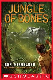 JUNGLE OF BONES by Ben Mikaelsen