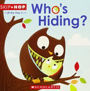 WHO'S HIDING by Scholastic Inc.