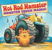 MONSTER TRUCK MANIA! by Cynthia Lord