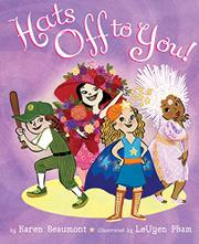 HATS OFF TO YOU! by Karen Beaumont