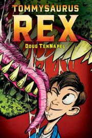 TOMMYSAURUS REX by Doug TenNapel