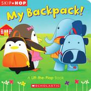 MY BACKPACK! by Scholastic Inc.