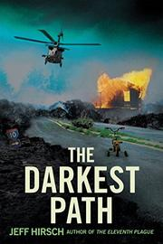 THE DARKEST PATH by Jeff Hirsch
