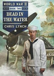 DEAD IN THE WATER by Chris Lynch