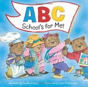 ABC SCHOOL'S FOR ME! by Susan B.  Katz