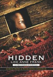 HIDDEN LIKE ANNE FRANK by Marcel Prins